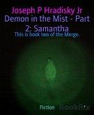 Demon in the Mist - Part 2: Samantha (eBook, ePUB)