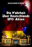 Die Wahrheit über Deutschlands UFO-Akten (eBook, ePUB)