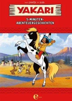 Yakari - 5-Minuten-Abenteuergeschichten