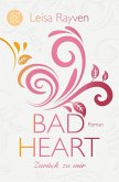 Bad Heart - Zurück zu mir / Bad Romeo & Broken Juliet Bd.3