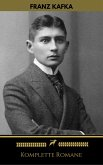Franz Kafka: Komplette Romane (Golden Deer Classics) (eBook, ePUB)