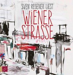 Wiener Straße, 5 Audio-CDs - Regener, Sven