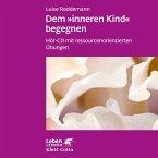 Dem 'inneren Kind' begegnen, 1 Audio-CD