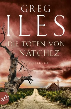 Die Toten von Natchez / Penn Cage Bd.5 - Iles, Greg