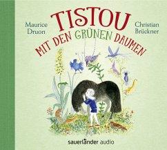 Tistou mit den grünen Daumen, 2 Audio-CD - Druon, Maurice