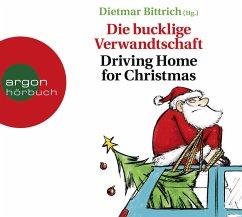 Die bucklige Verwandtschaft, 2 Audio-CD - Bittrich, Dietmar
