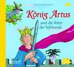 König Artus und die Ritter der Tafelrunde, 1 Audio-CD