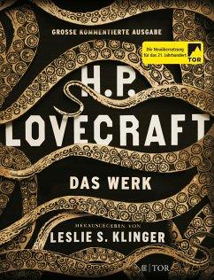 H. P. Lovecraft. Das Werk - Lovecraft, Howard Ph.