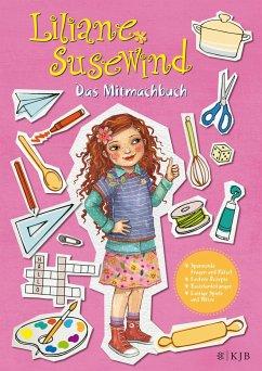 Liliane Susewind - Das Mitmachbuch - Stewner, Tanya