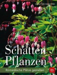 Schattenpflanzen - Waechter, Dorothée