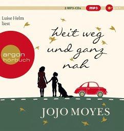 Weit weg und ganz nah, 2 MP3-CD - Moyes, Jojo
