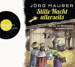 Stille Nacht allerseits, 2 Audio-CDs - Maurer, Jörg