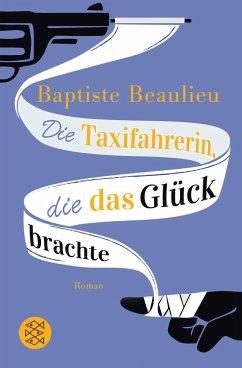Die Taxifahrerin, die das Glück brachte - Beaulieu, Baptiste