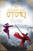 Das Schwert in der Stille / Der Clan der Otori Bd.1
