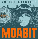 Moabit / Kat Menschiks Lieblingsbücher Bd.4 (2 Audio-CDs)
