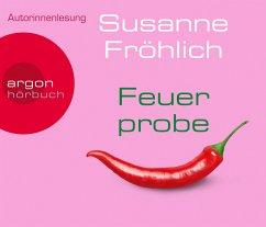 Feuerprobe, 4 Audio-CDs - Fröhlich, Susanne