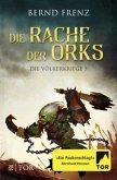 Die Rache der Orks / Die Völkerkriege Bd.3