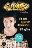 Wie geht eigentlich Demokratie? #FragFloid