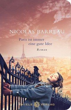 Paris ist immer eine gute Idee - Barreau, Nicolas