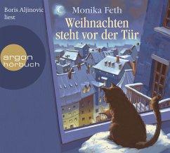 Weihnachten steht vor der Tür, 1 Audio-CD - Feth, Monika