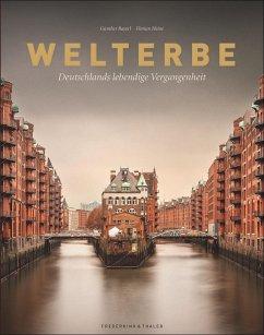 Welterbe - Bayerl, Günther;Heine, Florian