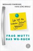 Frag Mutti - Das WG-Buch