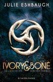 Die Geschichte von Mya und Kol / Ivory & Bone Bd.1