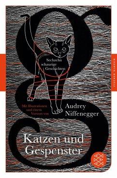 Katzen und Gespenster - Niffenegger, Audrey