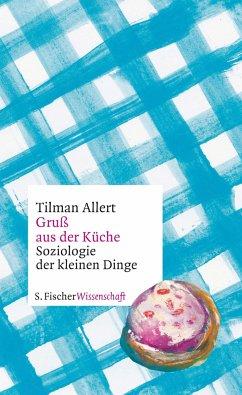 Gruß aus der Küche - Allert, Tilman