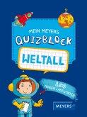 Mein Meyers Quizblock - Weltall