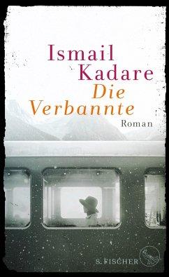 Die Verbannte - Kadare, Ismail