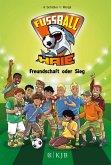 Freundschaft oder Sieg / Fußball-Haie Bd.10