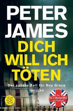 Dich will ich töten / Roy Grace Bd.10 - James, Peter