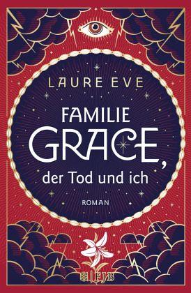 Familie Grace, der Tod und ich - Eve, Laure