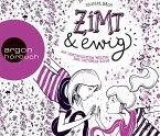 Zimt und ewig / Zimt-Trilogie Bd.3 (Audio-CD)