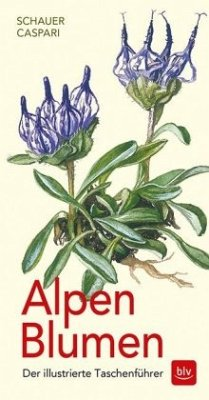 Alpen-Blumen - Caspari, Stefan; Schauer, Thomas; Caspari, Claus