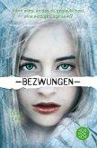 Bezwungen / Gelöscht-Trilogie Bd.3