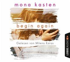 Begin Again / Again Bd.1 (6 Audio-CDs) - Kasten, Mona
