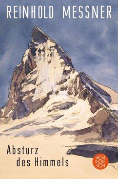 Absturz des Himmels - Messner, Reinhold