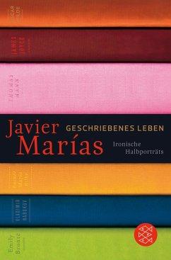 Geschriebenes Leben - Marías, Javier
