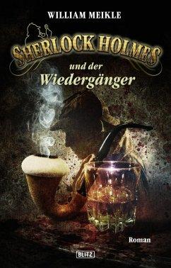 Sherlock Holmes und der Wiedergänger / Sherlock Holmes - Neue Fälle Bd.18 (eBook, ePUB) - Meikle, William