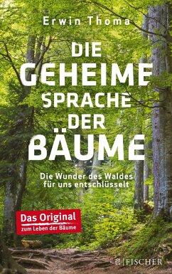 Die geheime Sprache der Bäume - Thoma, Erwin