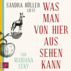 Was man von hier aus sehen kann, 6 Audio-CD - Leky, Mariana