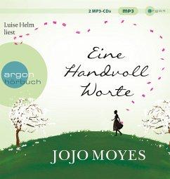 Eine Handvoll Worte, 2 MP3-CD - Moyes, Jojo