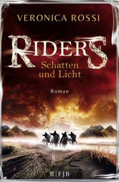 Schatten und Licht / Riders Bd.1 - Rossi, Veronica