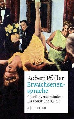 Erwachsenensprache - Pfaller, Robert