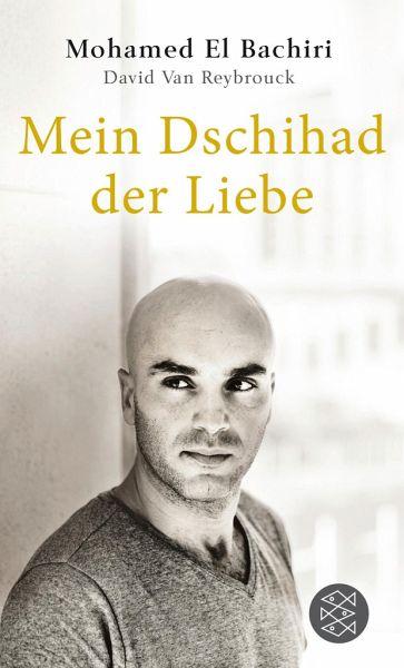 Mein Dschihad der Liebe - El Bachiri, Mohamed; Van Reybrouck, David
