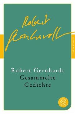 Gesammelte Gedichte - Gernhardt, Robert