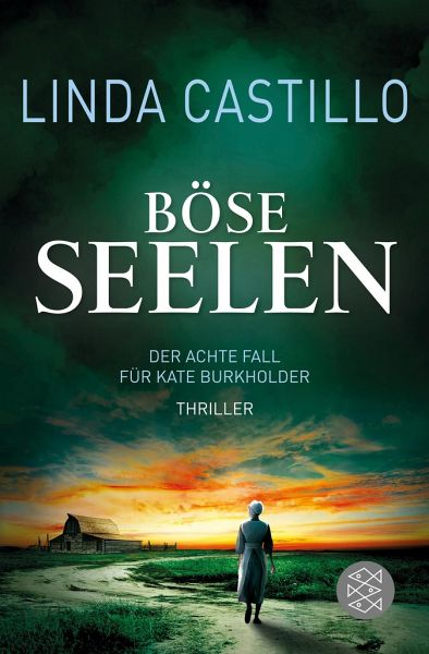 Böse Seelen / Kate Burkholder Bd.8 - Castillo, Linda