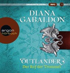 Outlander - Der Ruf der Trommel / Highland Saga Bd.4 (6 Teile, MP3-CD) - Gabaldon, Diana